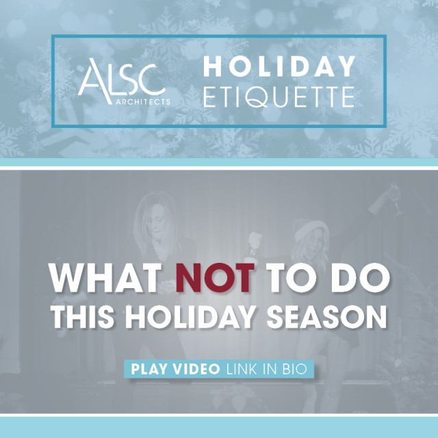 Holiday Etiquette Tips From ALSC